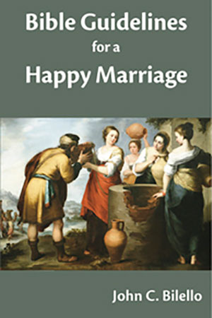 Bible Guidelines for a Happy Marriage