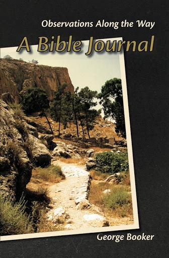 A BIBLE JOURNAL george booker